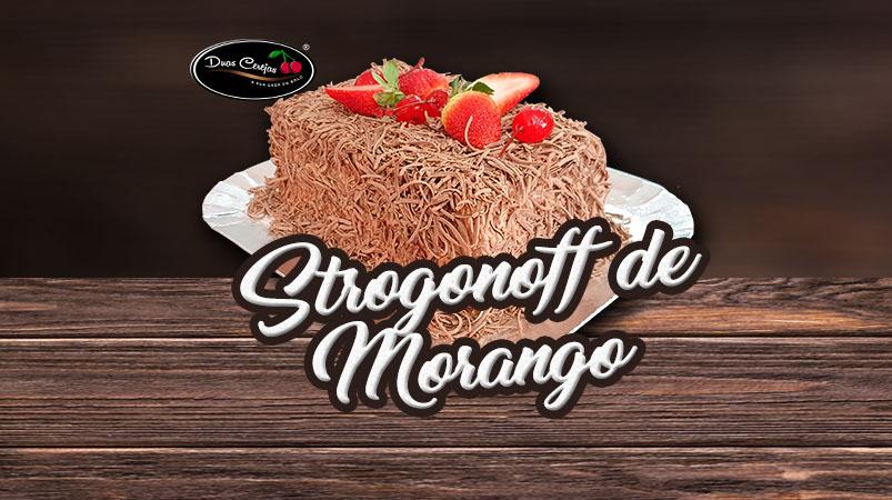 Strogonoff Chocolate com Morango