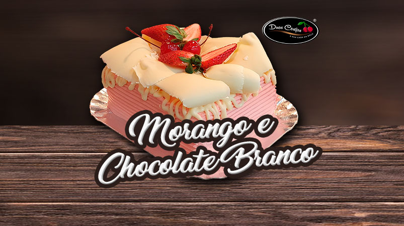Morango e Chocolate Branco